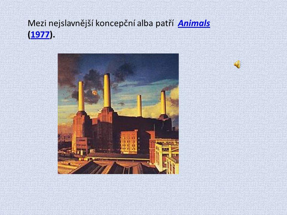 Mezi nejslavnější koncepční alba patří Animals (1977).
