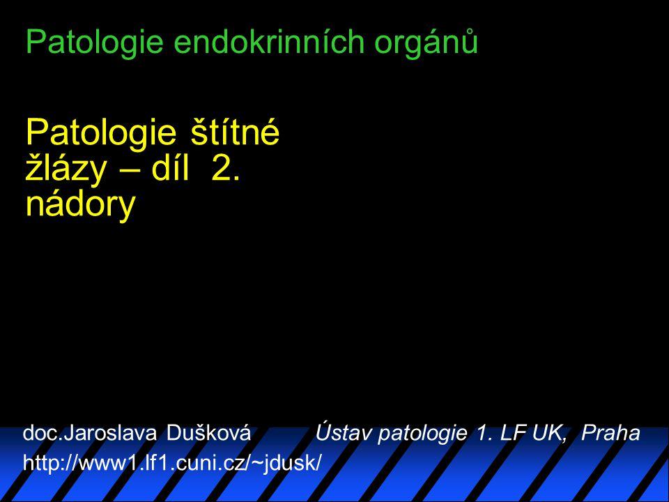 Patologie endokrinních orgánů