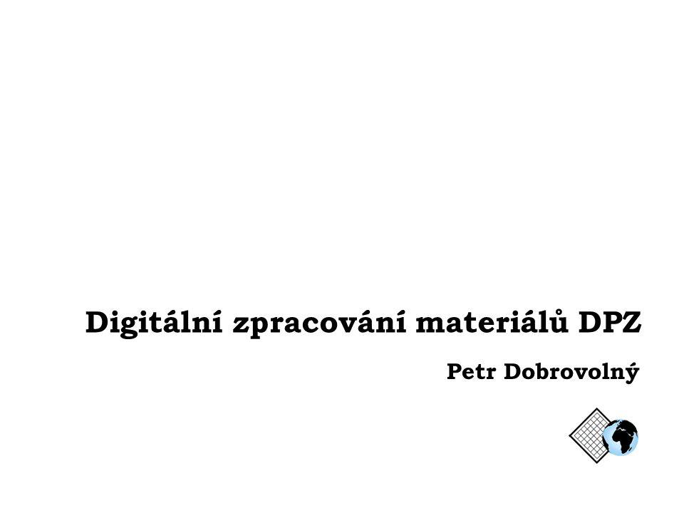 Digitální zpracování materiálů DPZ