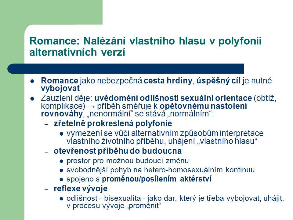 Romance: Nalézání vlastního hlasu v polyfonii alternativních verzí