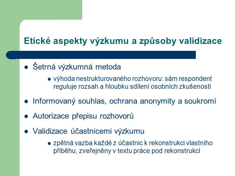 Etické aspekty výzkumu a způsoby validizace