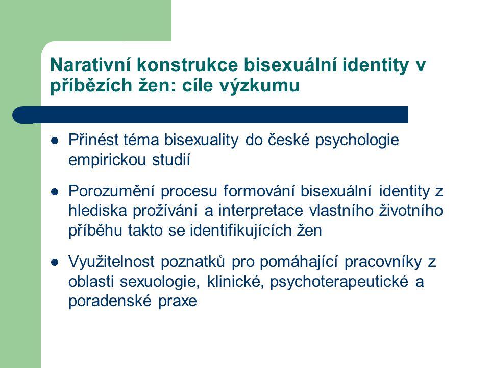 Narativní konstrukce bisexuální identity v příbězích žen: cíle výzkumu