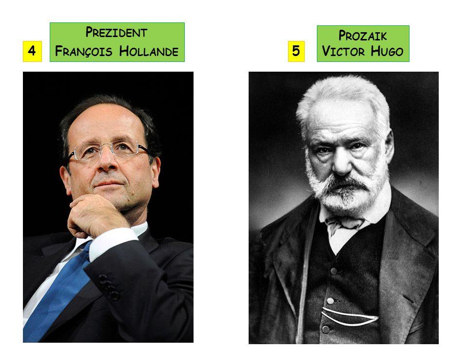 Prezident François Hollande Prozaik Victor Hugo 4 5