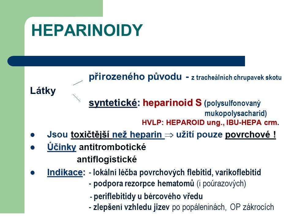 HEPARINOIDY přirozeného původu - z tracheálních chrupavek skotu