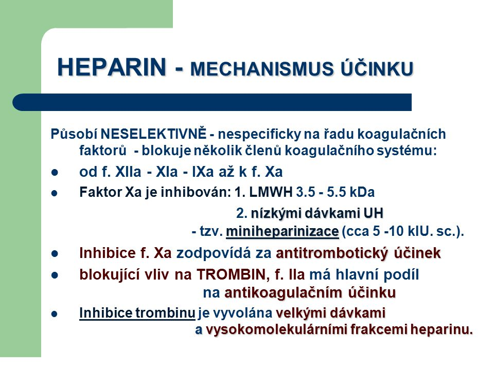 HEPARIN - MECHANISMUS ÚČINKU