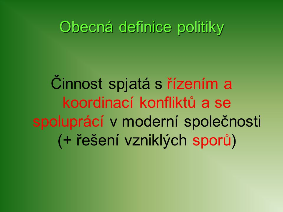 Obecná definice politiky