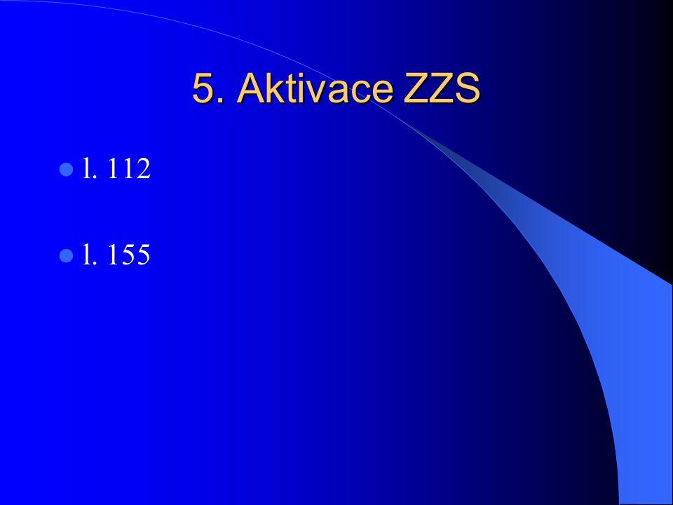 5. Aktivace ZZS l. 112 l. 155