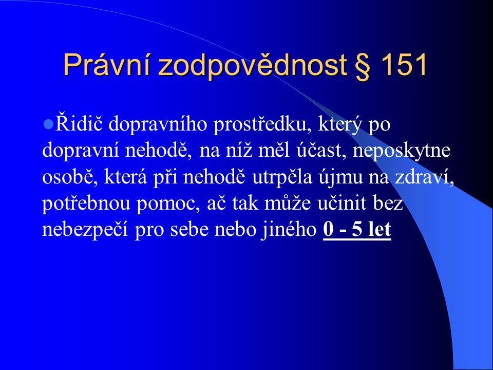 Právní zodpovědnost § 151