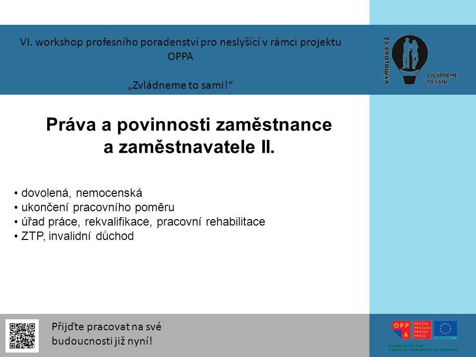 Práva a povinnosti zaměstnance a zaměstnavatele II.