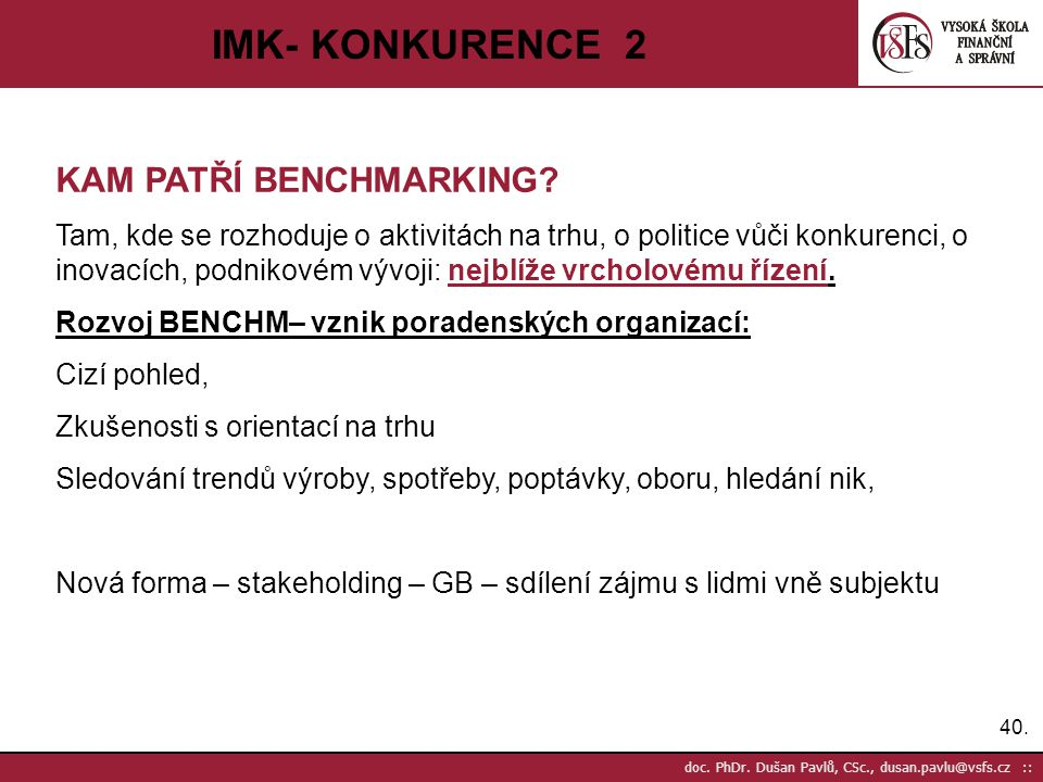 IMK- KONKURENCE 2 KAM PATŘÍ BENCHMARKING