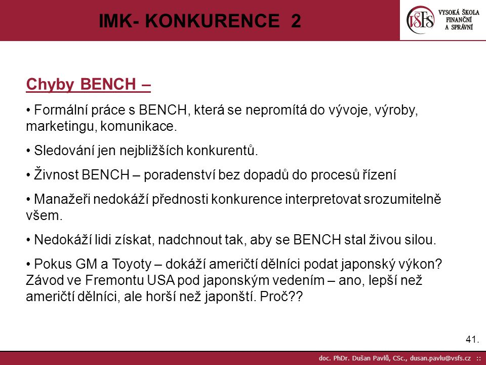 IMK- KONKURENCE 2 Chyby BENCH –