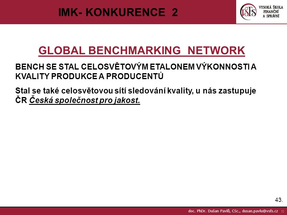GLOBAL BENCHMARKING NETWORK