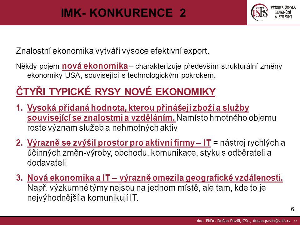 IMK- KONKURENCE 2 ČTYŘI TYPICKÉ RYSY NOVÉ EKONOMIKY