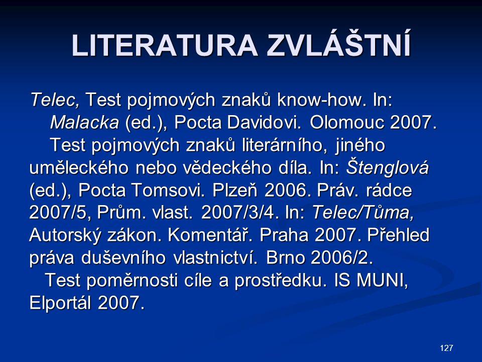 LITERATURA ZVLÁŠTNÍ Telec, Test pojmových znaků know-how. In:
