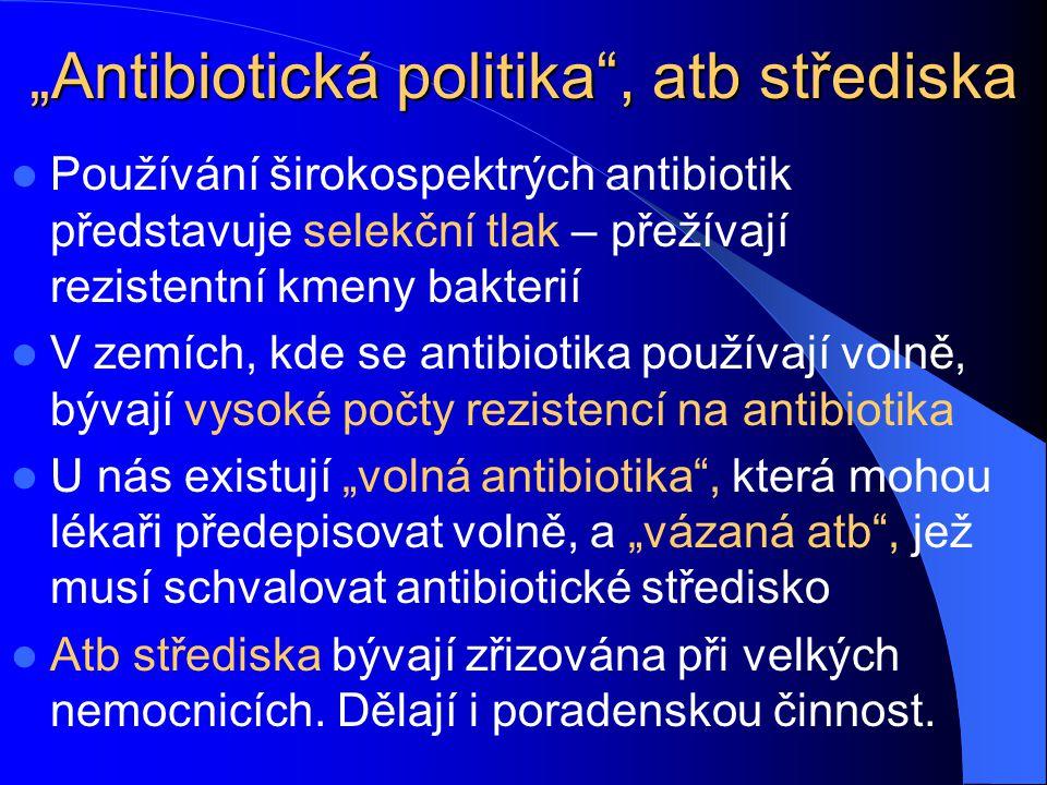 """Antibiotická politika , atb střediska"