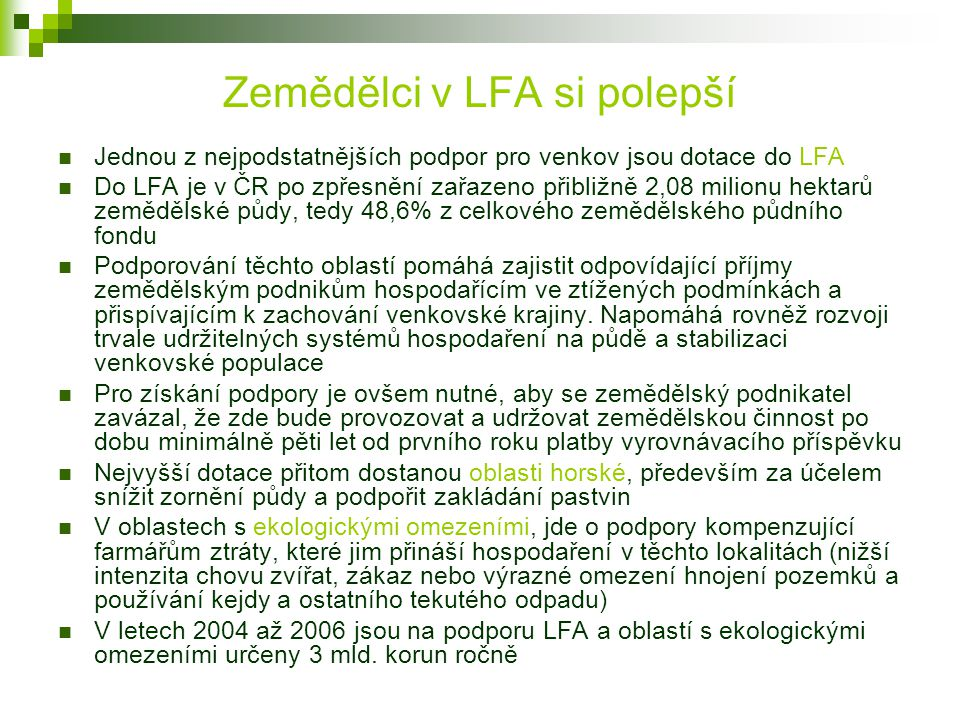 Zemědělci v LFA si polepší