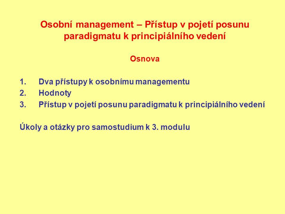 Osobní management – Přístup v pojetí posunu paradigmatu k principiálního vedení