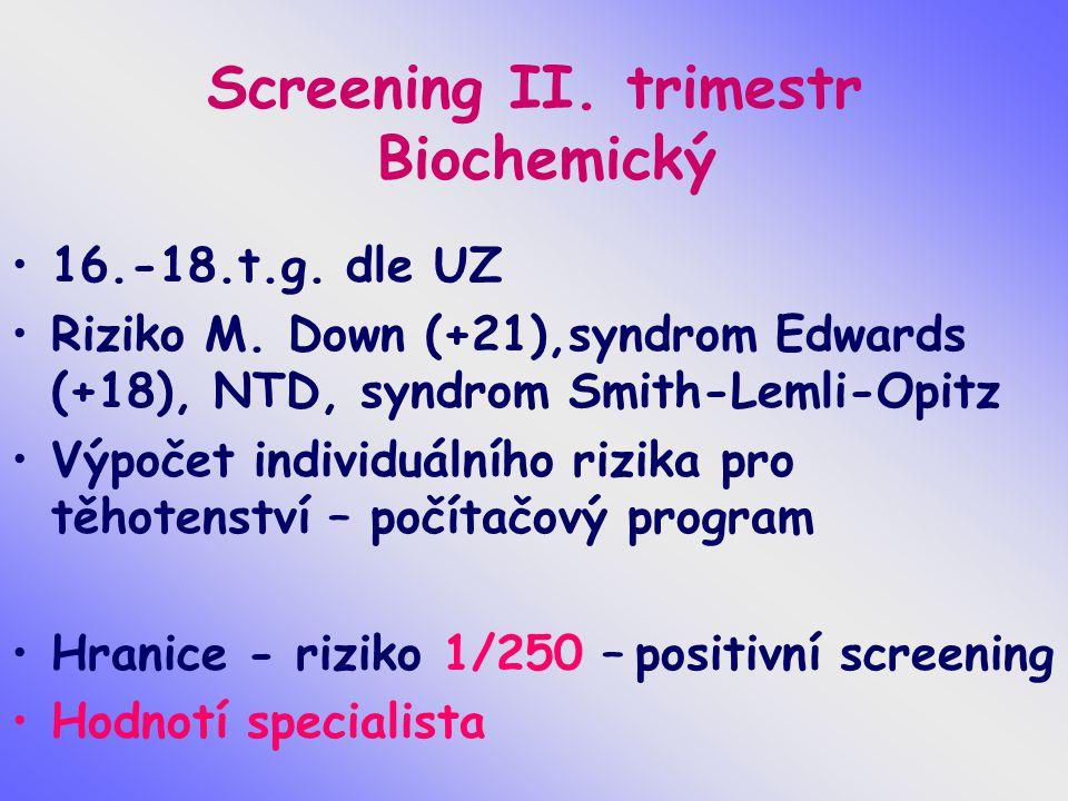 Screening II. trimestr Biochemický