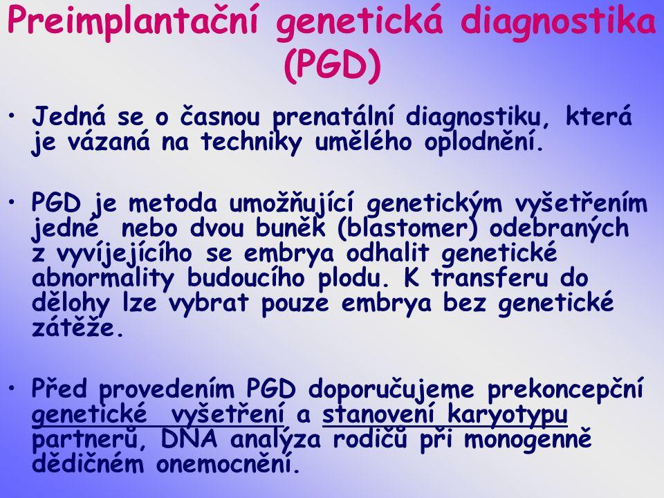 Preimplantační genetická diagnostika (PGD)