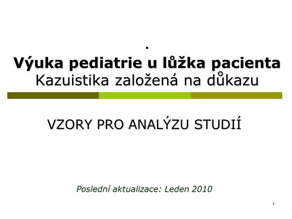 . Výuka pediatrie u lůžka pacienta Kazuistika založená na důkazu