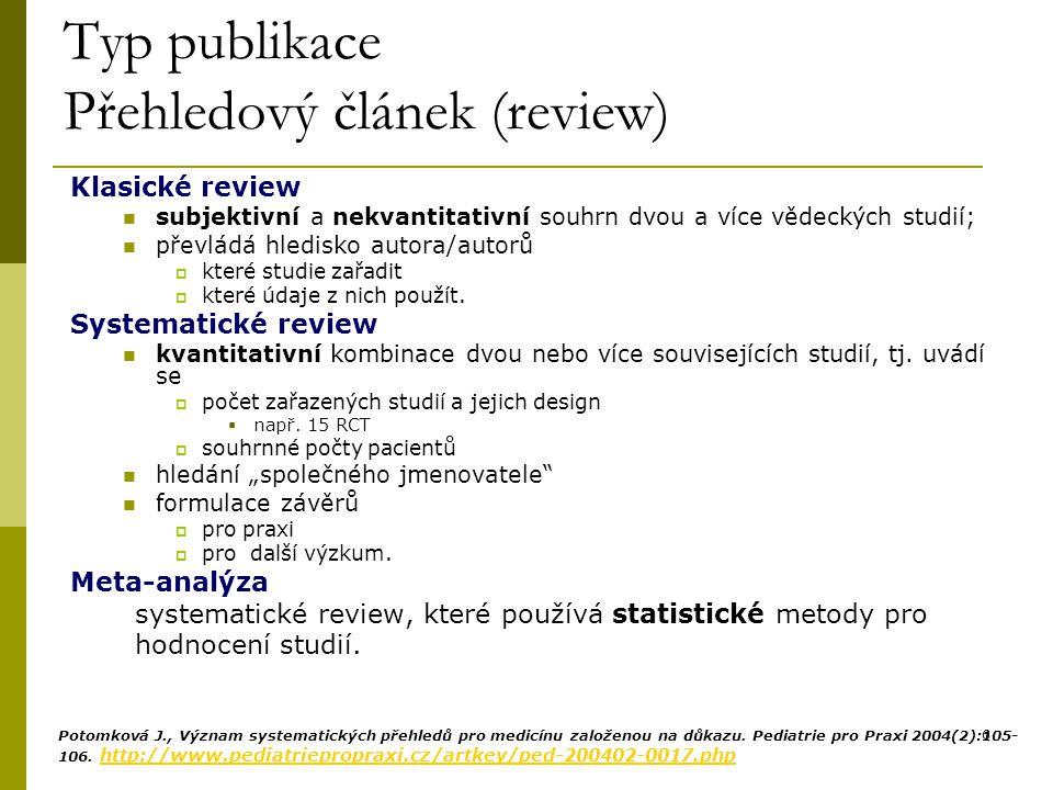 Typ publikace Přehledový článek (review)