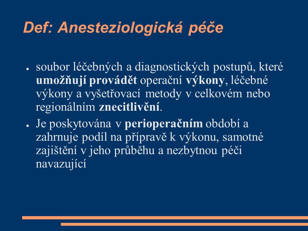 Def: Anesteziologická péče