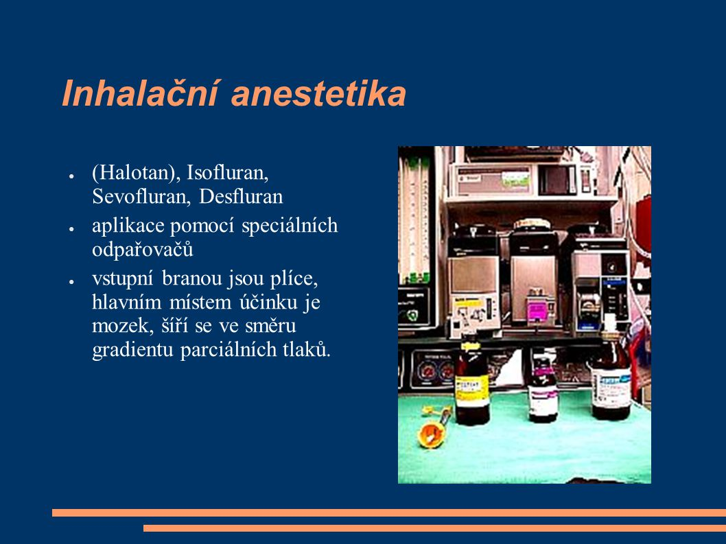 Inhalační anestetika (Halotan), Isofluran, Sevofluran, Desfluran