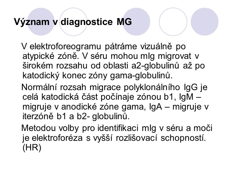 Význam v diagnostice MG