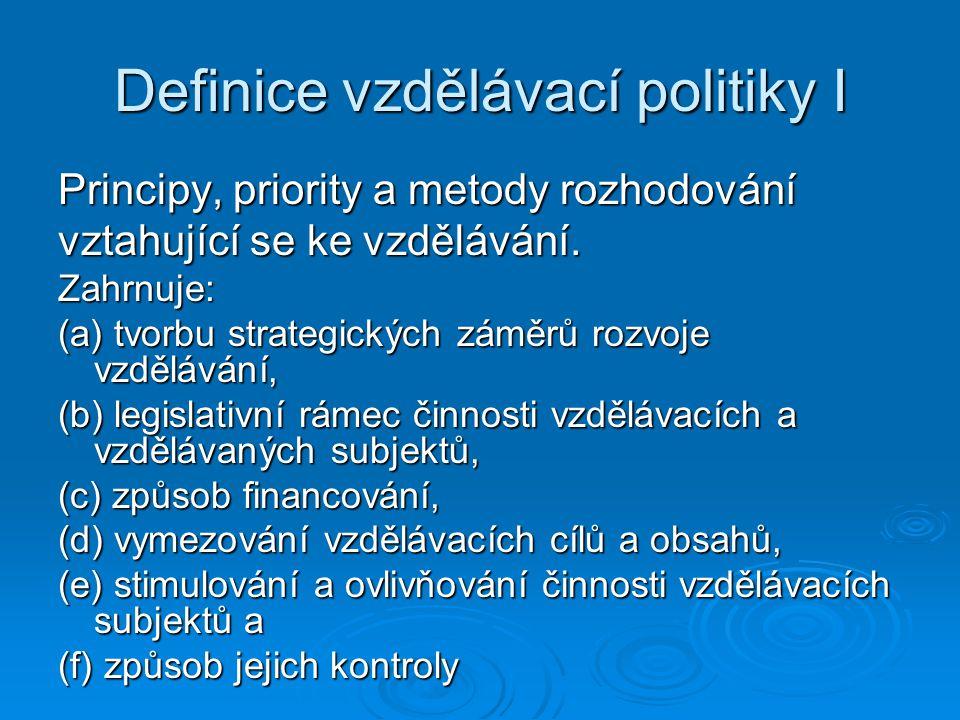 Definice vzdělávací politiky I