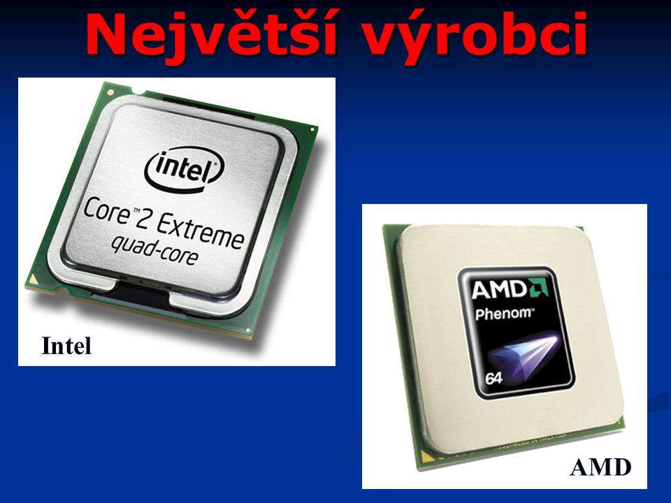 Největší výrobci Intel AMD