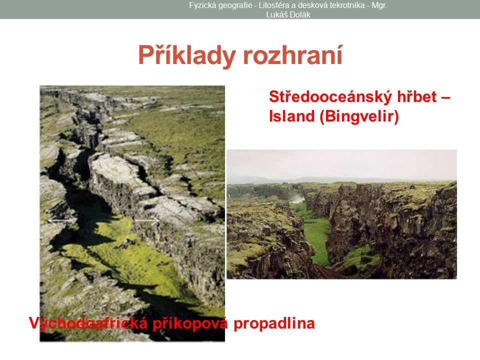 Fyzická geografie - Litosféra a desková tekrotnika - Mgr. Lukáš Dolák