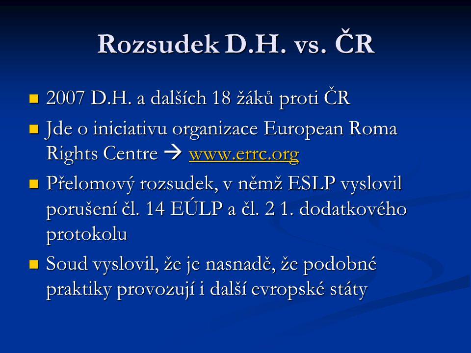 Rozsudek D.H. vs. ČR 2007 D.H. a dalších 18 žáků proti ČR