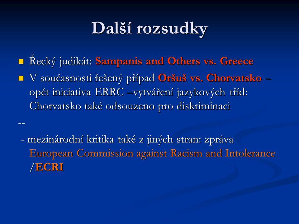 Další rozsudky Řecký judikát: Sampanis and Others vs. Greece