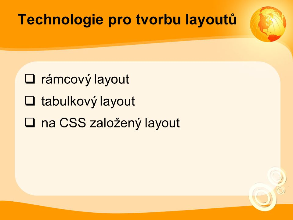 Technologie pro tvorbu layoutů