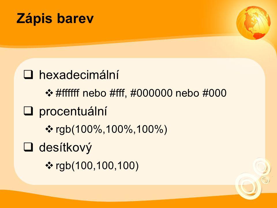 Zápis barev hexadecimální procentuální desítkový