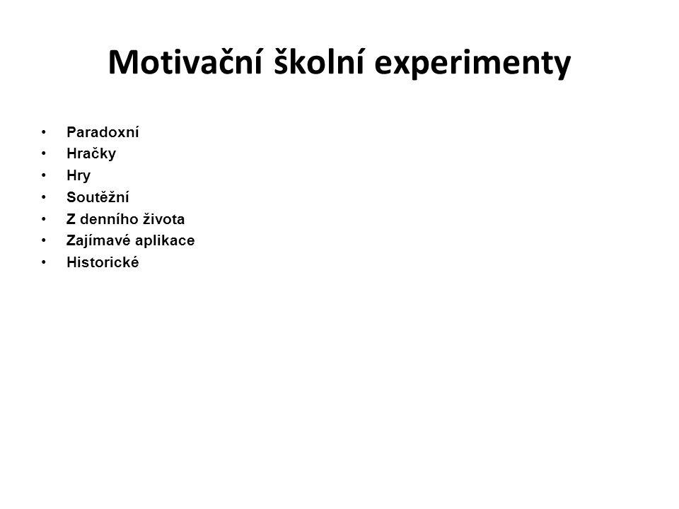 Motivační školní experimenty