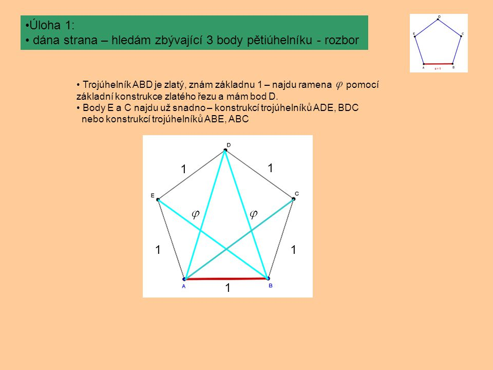 dána strana – hledám zbývající 3 body pětiúhelníku - rozbor