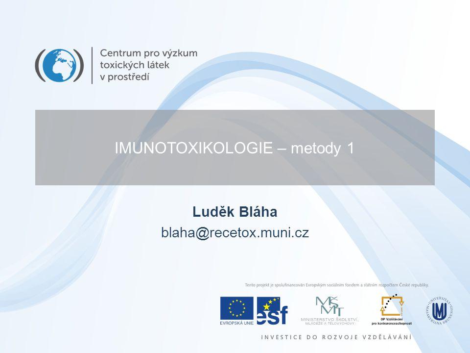 IMUNOTOXIKOLOGIE – metody 1