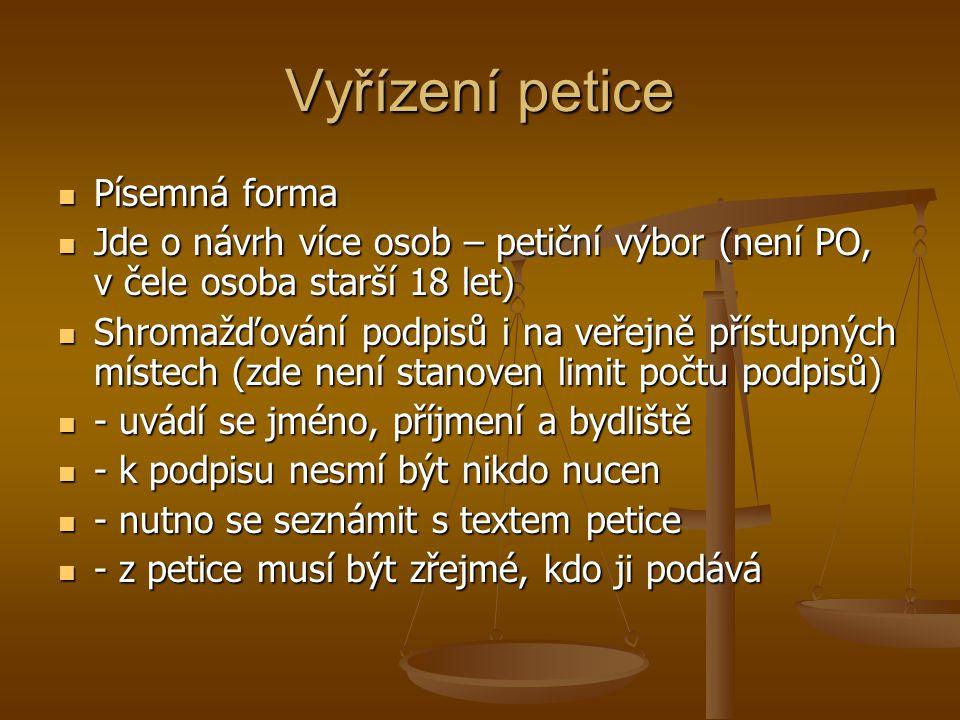 Vyřízení petice Písemná forma