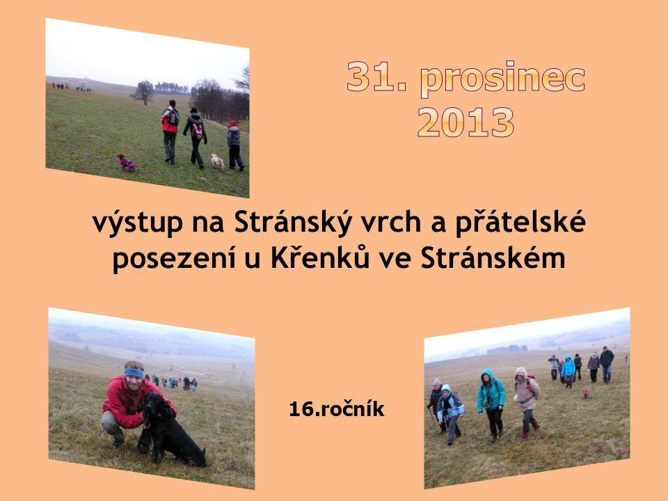 výstup na Stránský vrch a přátelské posezení u Křenků ve Stránském