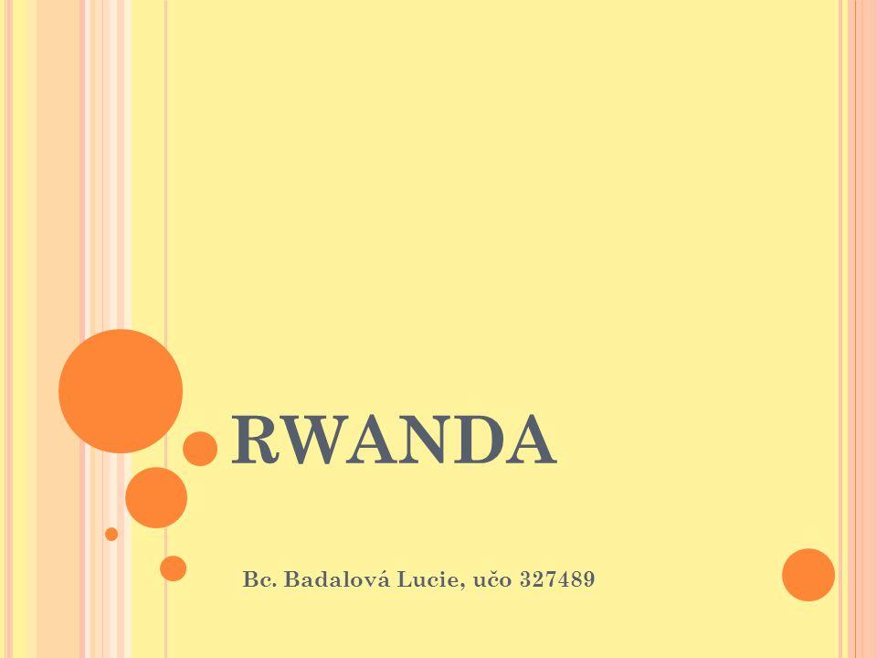 RWANDA Bc. Badalová Lucie, učo 327489