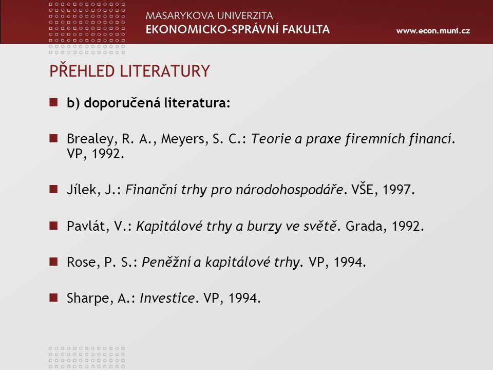 PŘEHLED LITERATURY b) doporučená literatura: