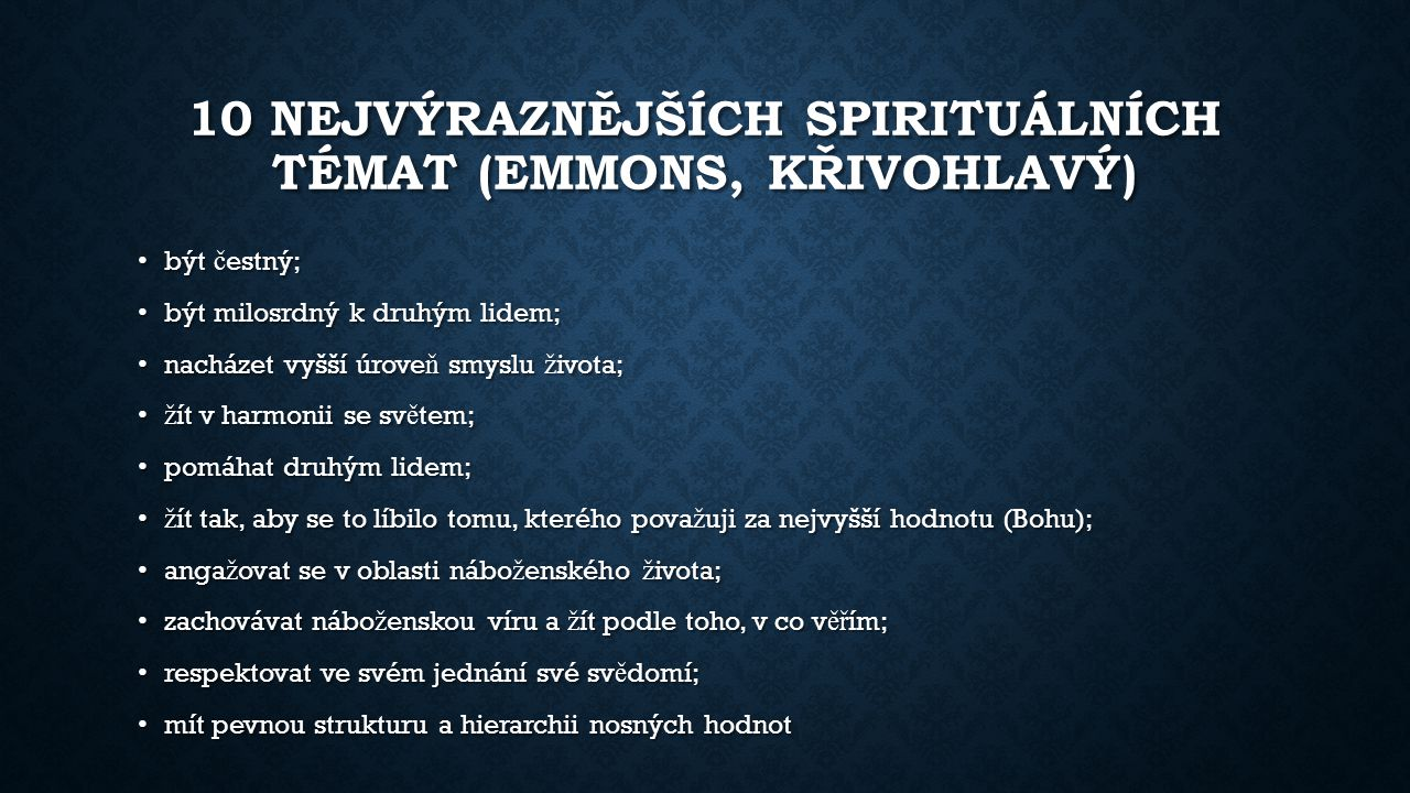 10 nejvýraznějších spirituálních témat (Emmons, Křivohlavý)