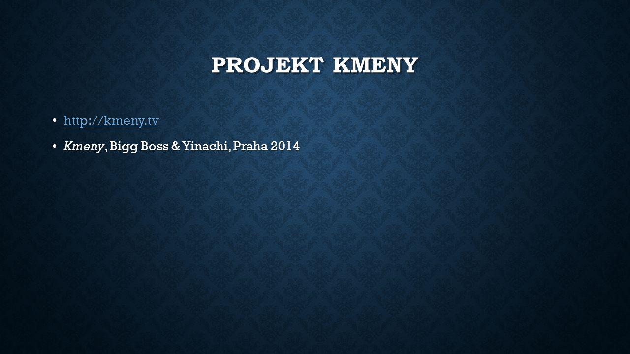 Projekt kmeny http://kmeny.tv Kmeny, Bigg Boss & Yinachi, Praha 2014