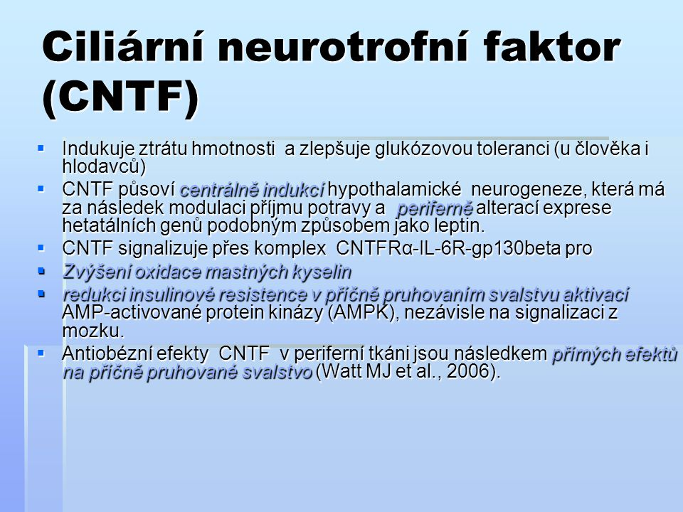 Ciliární neurotrofní faktor (CNTF)