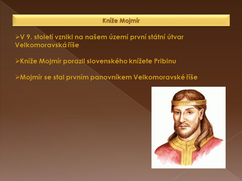 Kníže Mojmír porazil slovenského knížete Pribinu