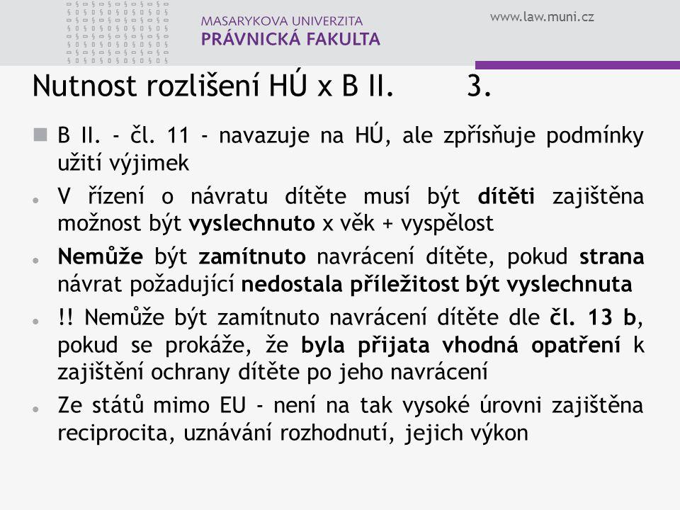 Nutnost rozlišení HÚ x B II. 3.
