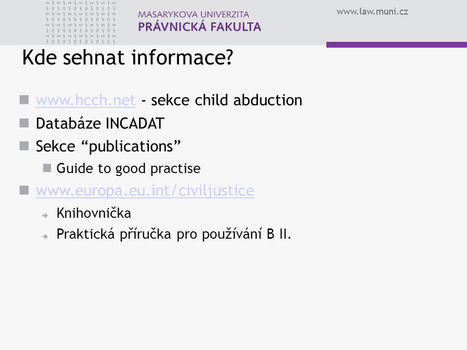 Kde sehnat informace www.hcch.net - sekce child abduction