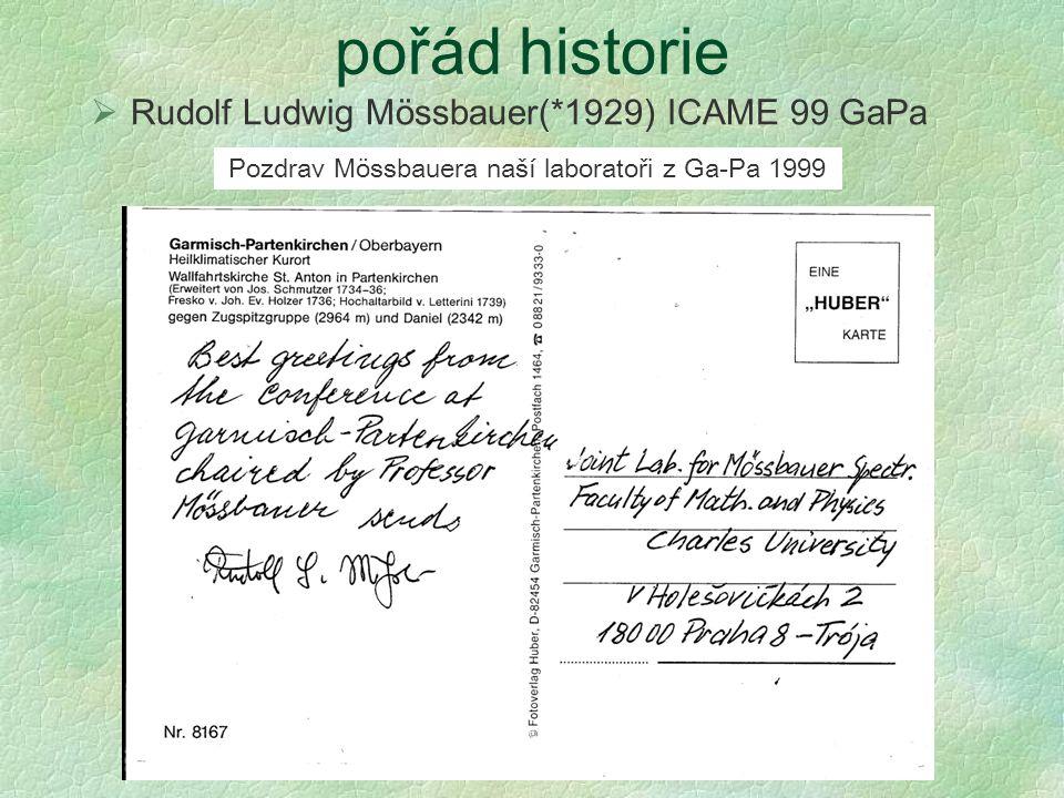 Pozdrav Mössbauera naší laboratoři z Ga-Pa 1999