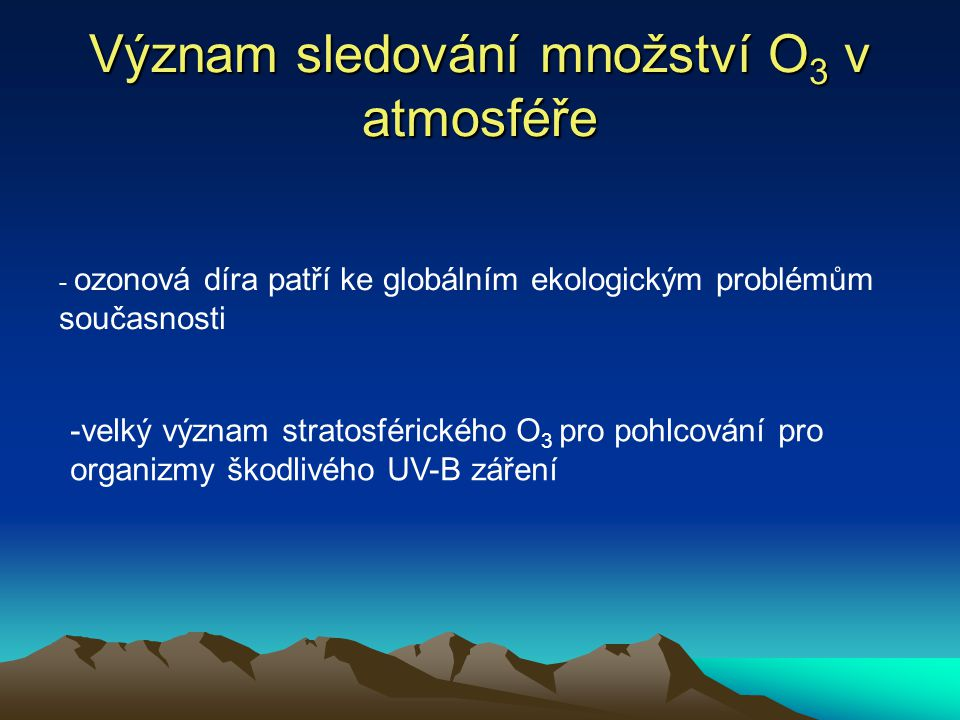 Význam sledování množství O3 v atmosféře